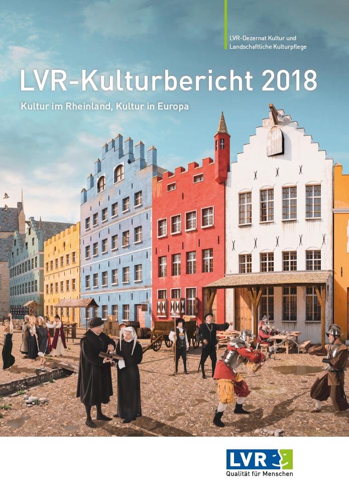 LVR Kulturbericht 2018 - 2